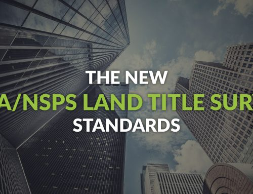 The New ALTA/NSPS Land Title Survey Standards