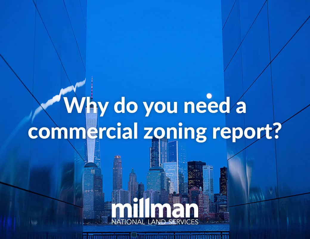 Why do I need a commercial zoning report?